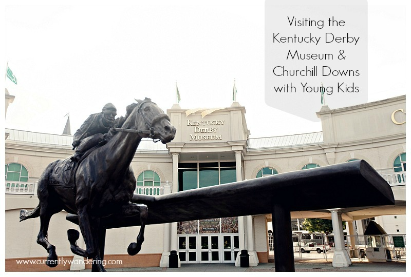Visiting the Kentucky Derby Musuem and Churchill Downs with Young Kids