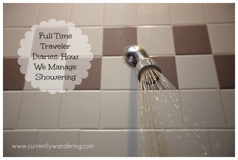 Full Time Traveler Diaries How We Manage Showering