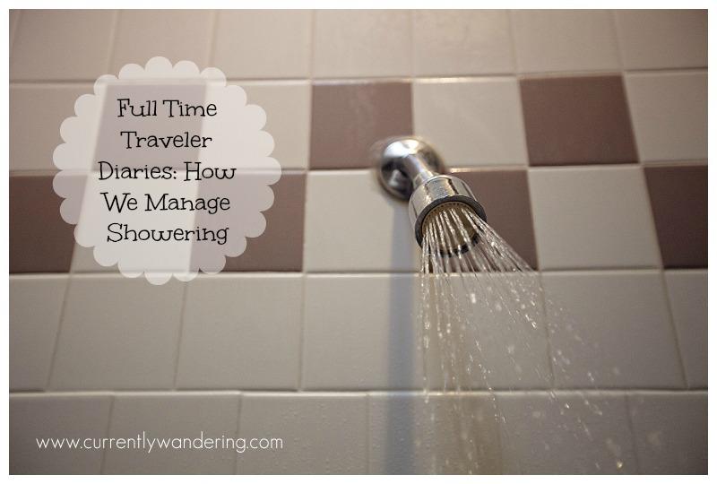 Full Time Traveler Diaries How We Manage Showering