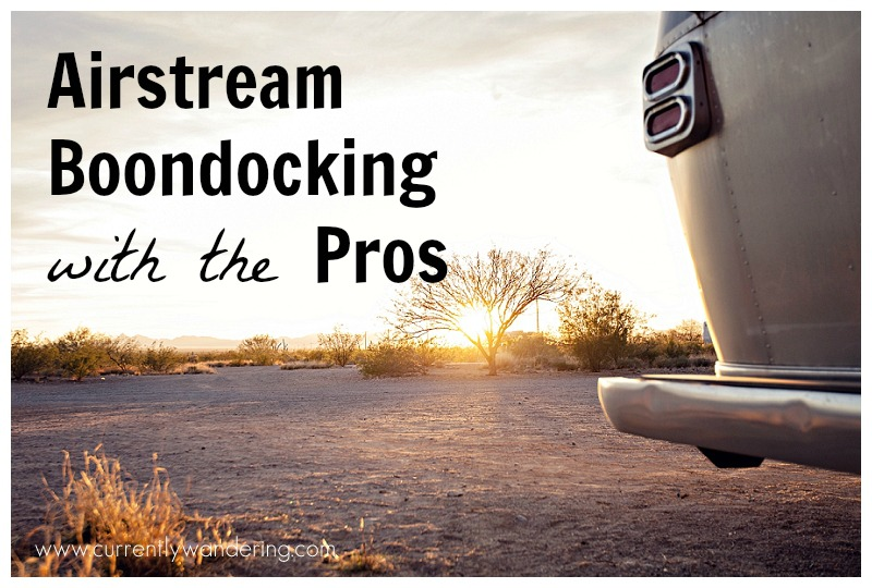Airstream Boondocking with the Pros