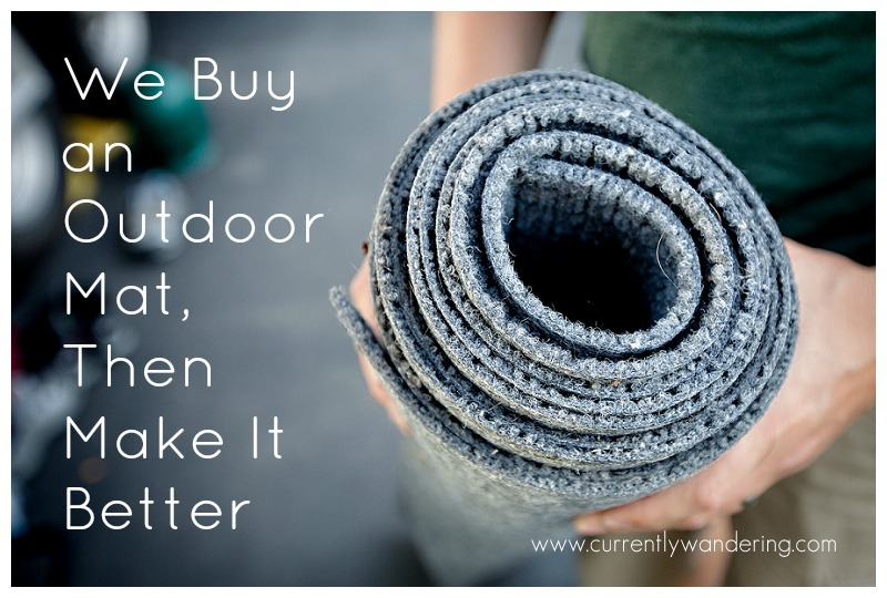 We Buy an Outdoor Mat Then Make It Better