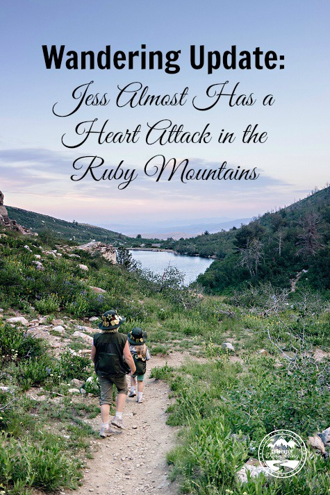Wandering Update - Jess Almost Has a Heart Attack in the Ruby Mountains. Watch our video of the descent down out of the mountains!