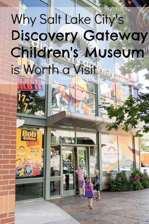 Visiting The Discovery Gateway Museum In Salt Lake City Utah