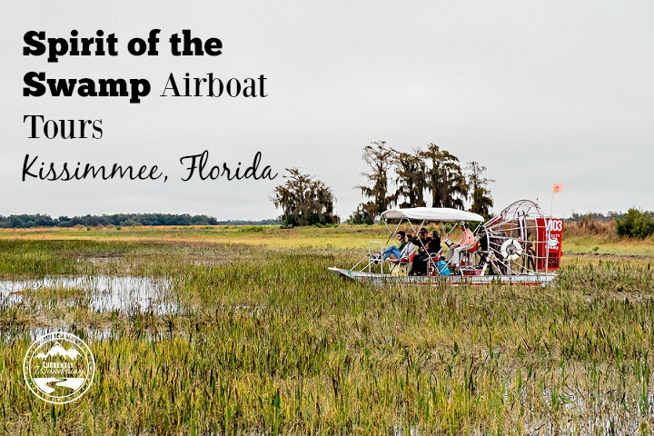 Our Experience with Spirit of the Swamp AIrboat Tours in Kissimmee Florida